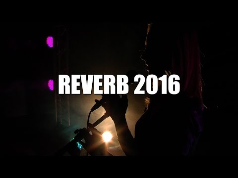 Reverb 2016 Episode 8 Ft Harrison James & As Mamas