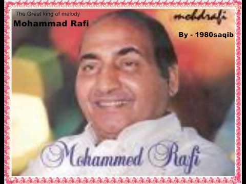 Mohammad Rafi - Phir Teri Yaad Naye Geet Sunane Aayi.