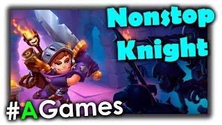 #AG - Обзор Nonstop Knight на Android. Игра играющая сама в себя
