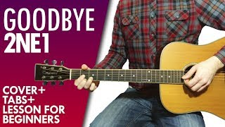2NE1 - Goodbye (안녕) guitar lesson and tab