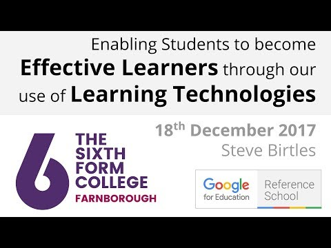 Enabling Students To Become Effective Learners through our use of Learning Technologies