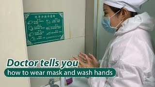 Doctor demonstrates how to wear masks and wash hands