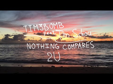 Tim3bomb feat. Tim Schou - Nothing Compares 2 U [Lyric Video]