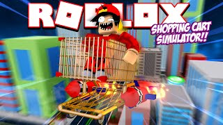 ROBLOX - TURBO SHOPPING CART SIMULATOR!!!
