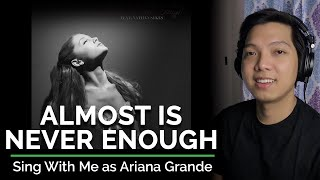 Almost Is Never Enough (Male Part Only - Karaoke) - Ariana Grande ft. Nathan Sykes