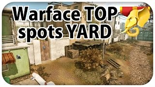 Warface best spots on YARD
