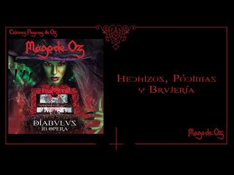 Mägo de Oz - Diabulus In Opera - 13 - Hechizos, Pócimas y Brujería (Live)
