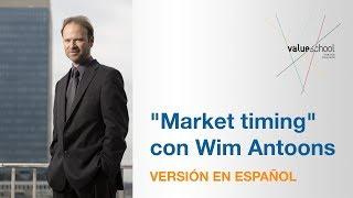 Market Timing con Wim Antoons - Versión en Español