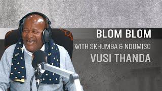 Vusi Thanda on Blom Blom with Skhumba and Ndumiso