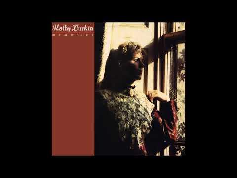 Kathy Durkin - Memories | Full Album