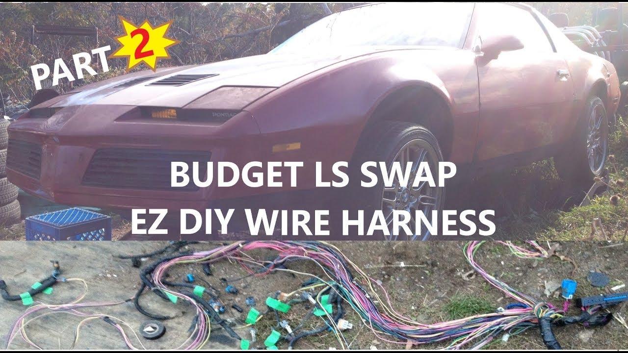 budget ls swap ez wire harness diy plug in part-2