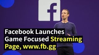 Fb.gg is Facebook's game streaming hub for stealing Fortnite streamers away from Twitch and YouTube