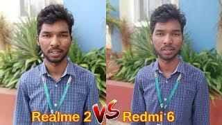 Realme 2 vs Redmi 6 Camera Comparison || in telugu