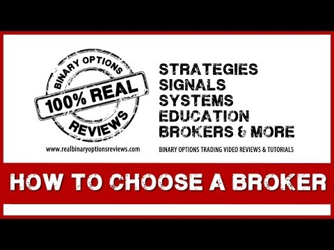 How to Choose a Binary Options Broker? Things to look for when choosing a Binary Options Broker!