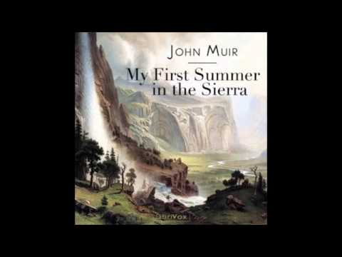 My First Summer in the Sierra (FULL Audiobook)
