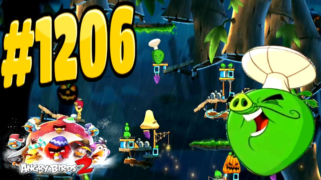 Angry birds 2 bamboo forest hog warts chef pig level 1206 - Angry birds trio ...