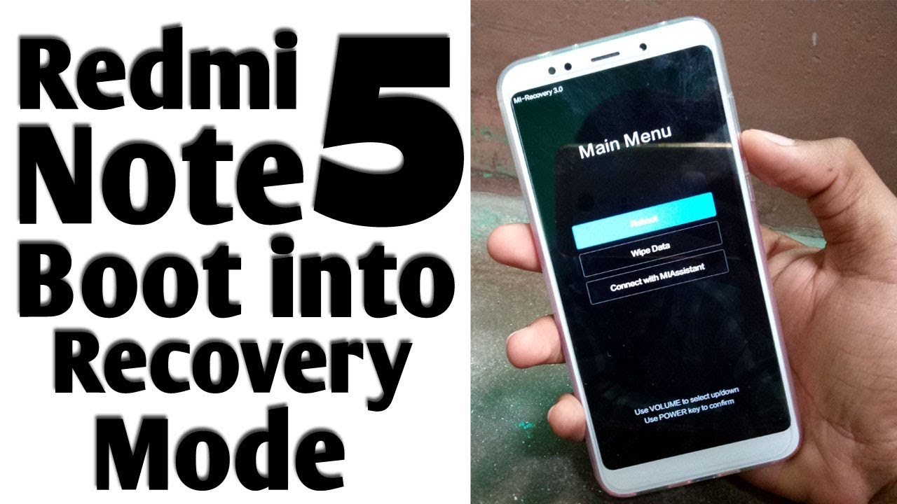 How to Boot Redmi Note 5 or Note 5 Pro in Recovery Mode