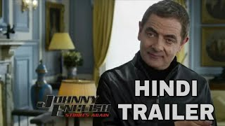 Johnny English Strikes Again (Hindi Trailer ) | Hindi Dubbed