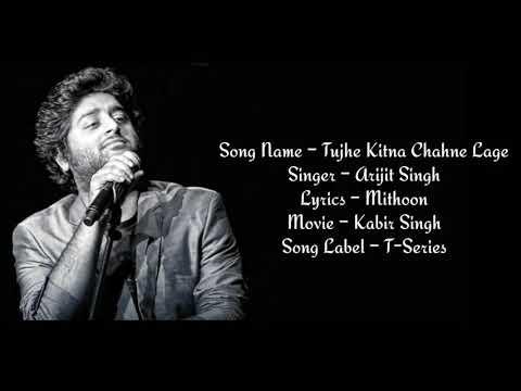 tujhe-kitna-chahne-lage-full-song-with-lyrics-arijit-singh-//kabir-singh-//romantic-song