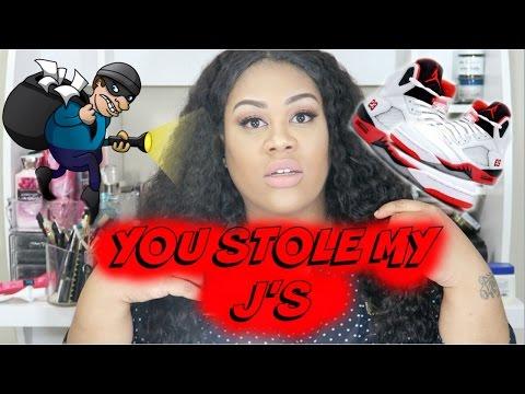 Story Time.. You stole my Jordan's???!