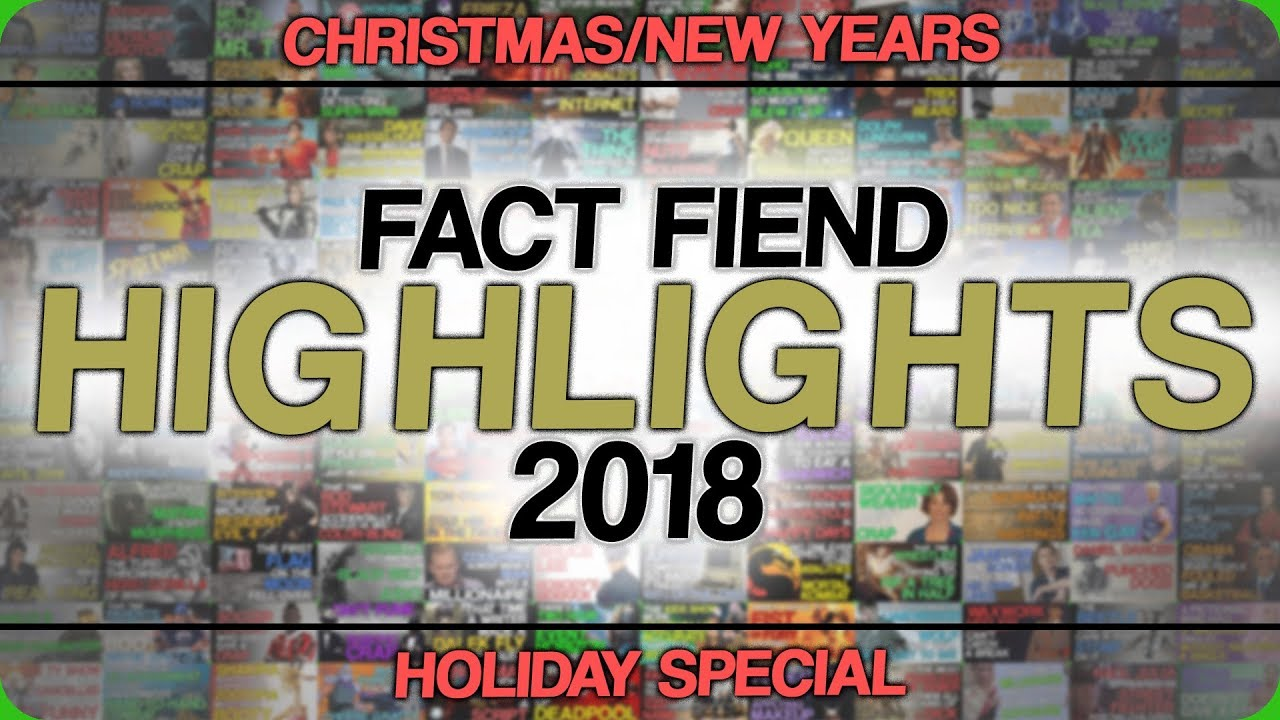 christmas-new-years-holiday-special-fact-fiend-highlights-2018