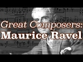 Capture de la vidéo Great Composers: Maurice Ravel