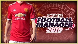Manchester United Career Mode #12 - Football Manager 2018 Let's Play - Benfica & Leicester City