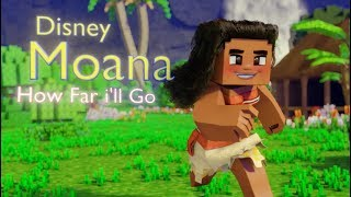 Auli'i Cravalho - How Far I'll Go (Disney Moana) - Full Minecraft Animation