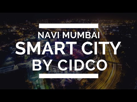 Navi Mumbai Smart City Project by CIDCO
