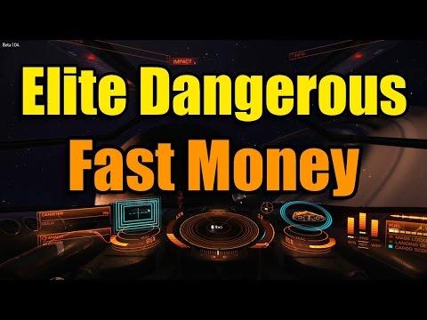 make fast money in elite dangerous