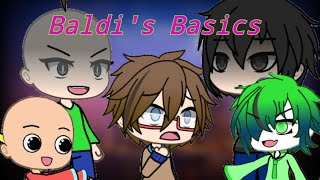 Baldis Basics the Musical{GVMV}