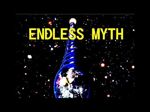 """My novel """"ENDLESS MYTH"""" terminology."""