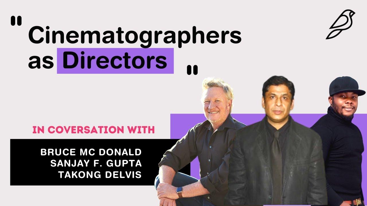 Roundtable - Cinematographers as Directors