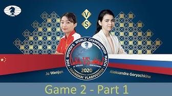 FIDE Women's World Championship Match 2020. Game 2 | PART 1 |