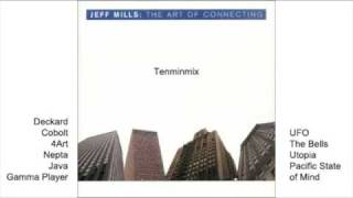 Tenminmix - Jeff Mills Art Of Connecting