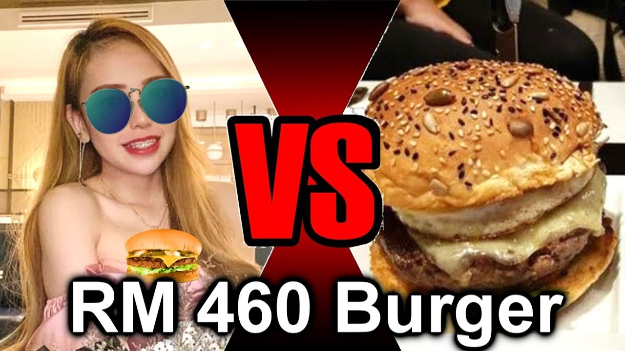 Will You Eat the RM460 Burger in Malaysia? 马来西亚460 Burger姐事件