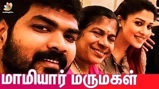 Mamiyar & Marumagal's Vishu Celebration | Nayanthara & Vignesh Shivan | Hot Tamil Cinema News