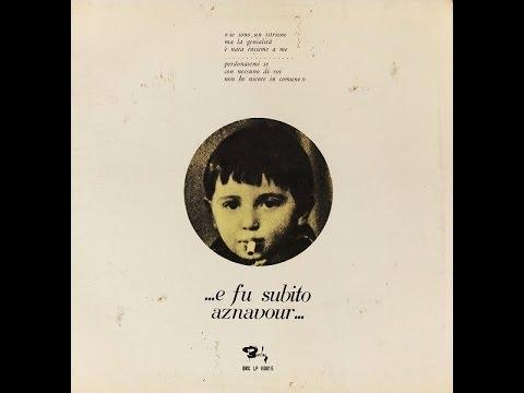 Charles Aznavour –    E Fu Subito Aznavour  1970 ALBUM COMPLETO