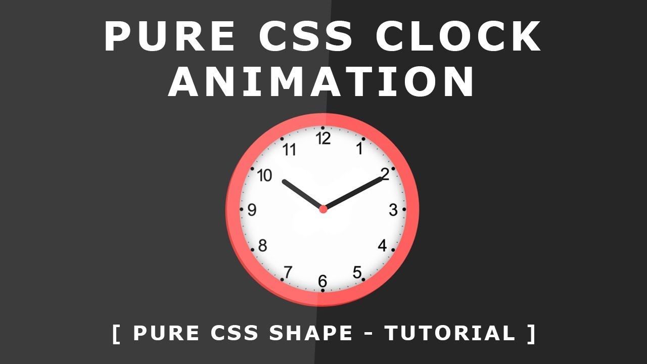 CSS Animated Clock - Pure CSS Clock Shape - CSS Animation Effect