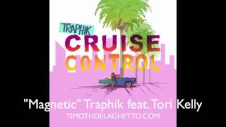 """Magnetic"" feat. Tori Kelly- CRUISE CONTROL MIXTAPE"