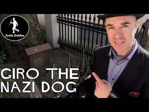 Quirky London - Giro the Nazi Dog