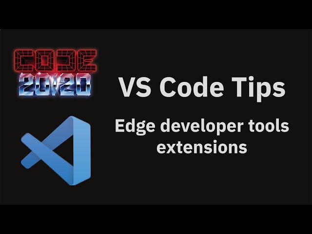 Edge developer tools extensions