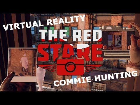 Red Stare VR: Virtual Reality Gameplay. Hunting Commies With Just a Camera.
