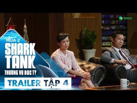 [Trailer Tập 4] Kỷ Lục Gọi Vốn 8 Triệu Đô?   Shark Tank Việt Nam   Thương Vụ Bạc Tỷ Mùa 2