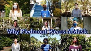 Why Piedmont Wears A Mask