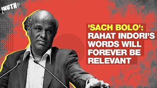 'Sach Bolo': Rahat Indori's Words Will Forever Be Relevant