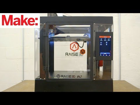 The Best 3D Printer for 2018: The Raise 3d N2