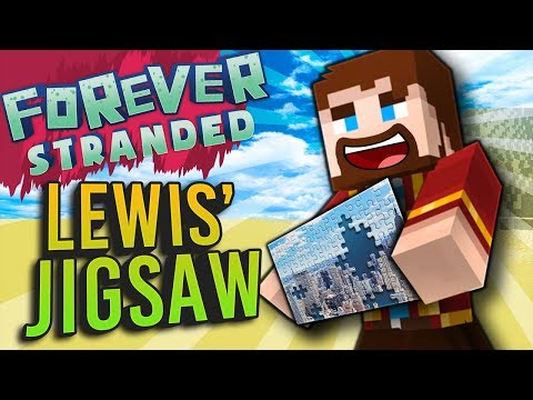 Minecraft - LEWIS' JIGSAW - Forever Stranded #63