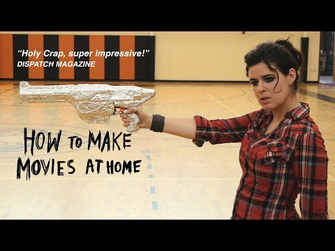 How To Make Movies At Home – Trailer