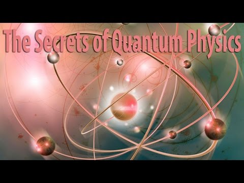 The Secrets of Quantum Physics 1of2 Einsteins Nightmare | Wa